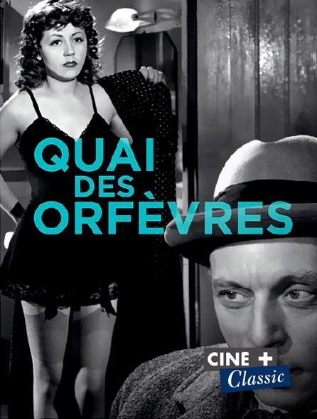 Ciné+ Classic - Quai des Orfèvres