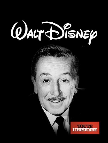 Toute l'histoire - Walt Disney