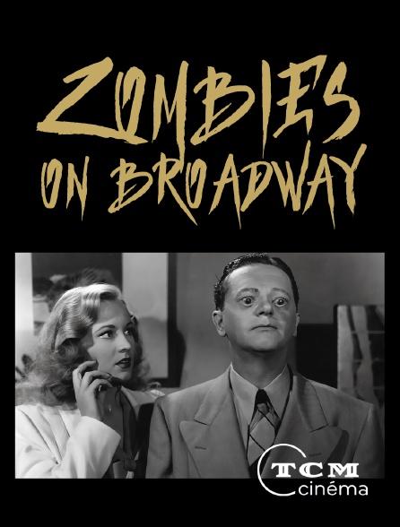 TCM Cinéma - Zombies on Broadway