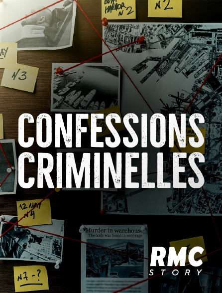RMC Story - Confessions criminelles
