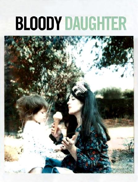 Bloody Daughter