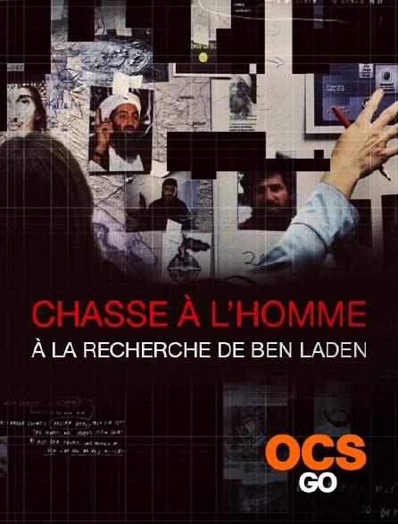 OCS Go - Chasse à l'homme : à la recherche de Ben Laden