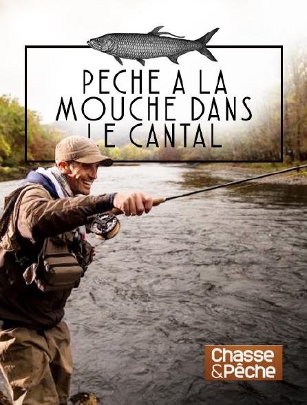 Chasse et pêche - Pêche à la mouche dans le Cantal