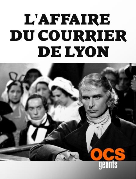 OCS Géants - L'affaire du courrier de Lyon