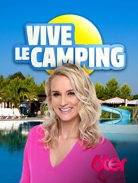 6ter - Vive le camping