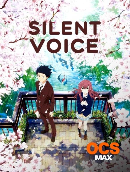 OCS Max - Silent Voice