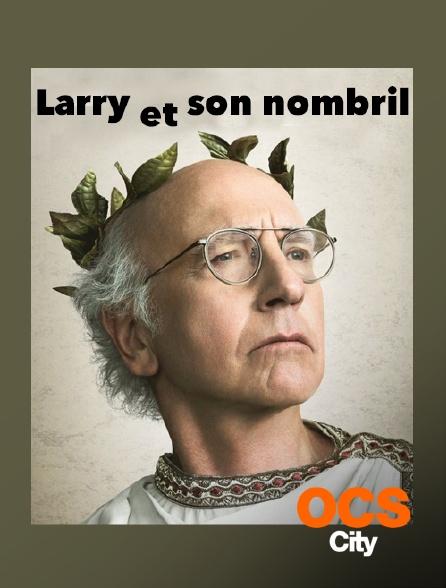 OCS City - Larry et son nombril