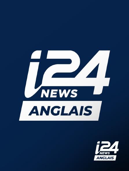 i24 News Anglais - i24 News Anglais