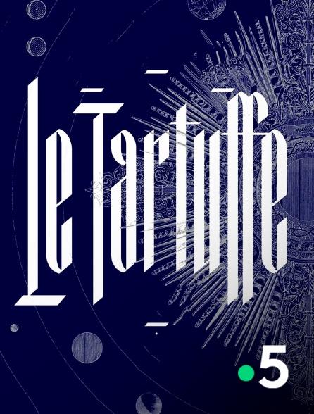 France 5 - Le Tartuffe
