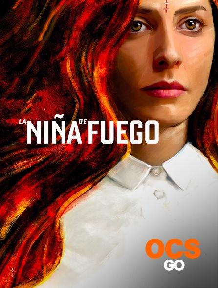 OCS Go - La Niña de Fuego
