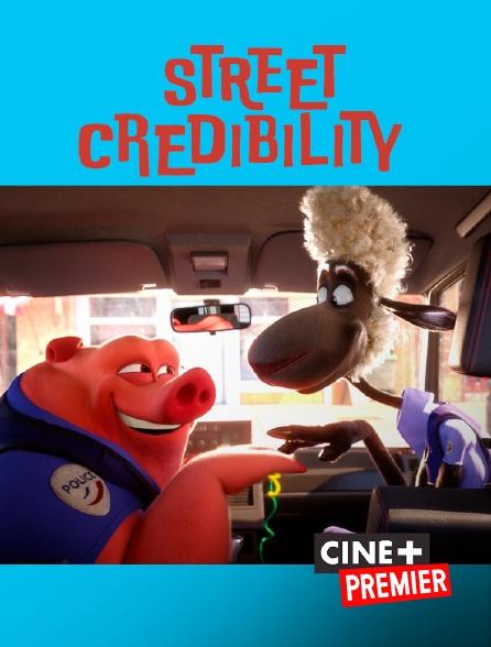 Ciné+ Premier - Street Credibility