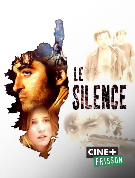 Ciné+ Frisson - Le silence