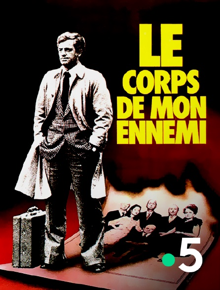 France 5 - Le corps de mon ennemi
