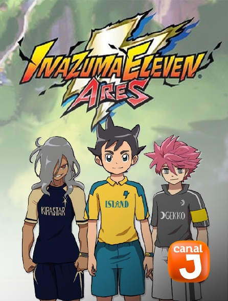 Canal J - Inazuma Eleven Ares