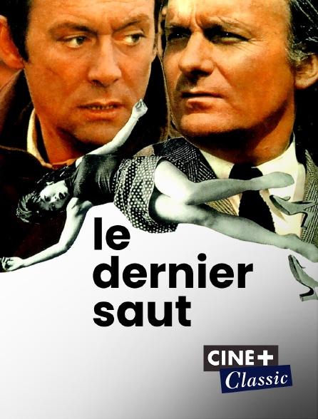 Ciné+ Classic - Le dernier saut