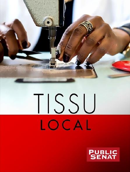 Public Sénat - Tissu local