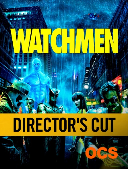 OCS - Watchmen, les gardiens : Director's Cut