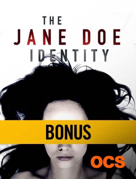 OCS - The Jane Doe Identity : bonus