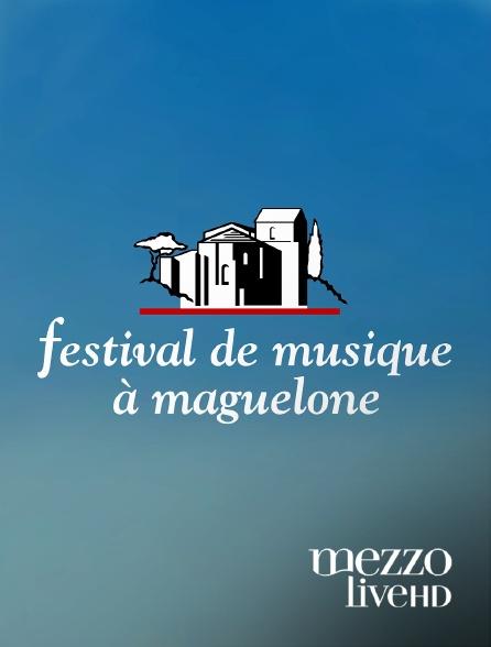 Mezzo Live HD - Festival de Maguelone 2019