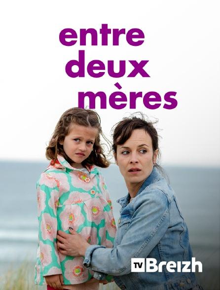TvBreizh - Entre deux mères