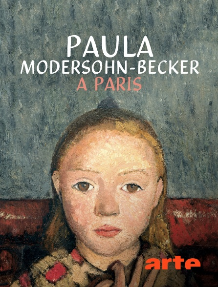 Arte - Paula Modersohn-Becker à Paris
