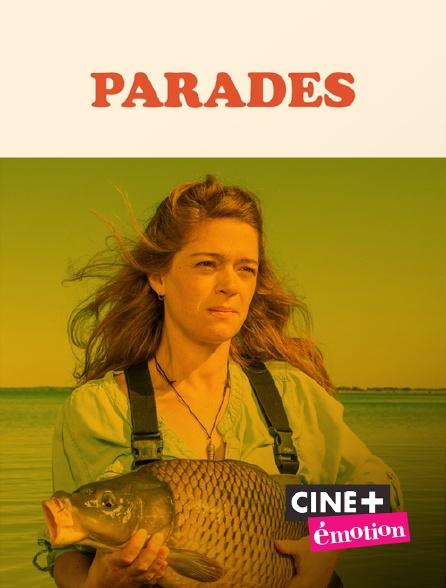 Ciné+ Emotion - Parades