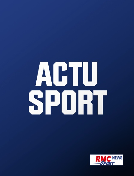 RMC Sport News - L'actu sport