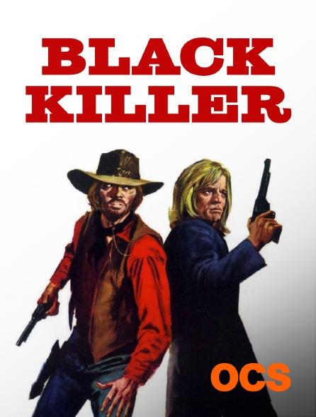 OCS - Black Killer