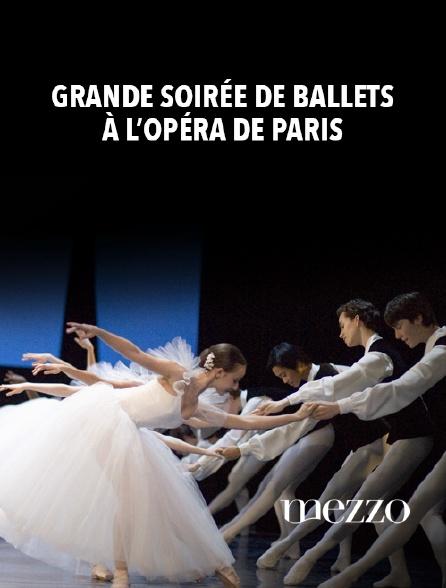 Mezzo - Grande soirée de ballets à l 'Opéra de Paris