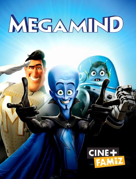 Ciné+ Famiz - Megamind