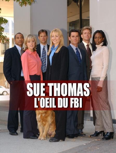 Sue Thomas, l'oeil du FBI