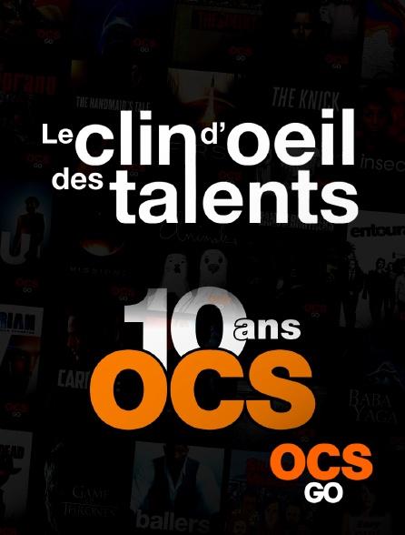 OCS Go - Le clin d'oeil des talents