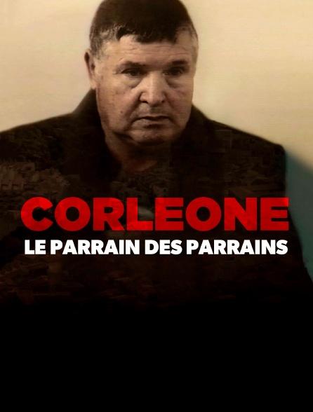 Corleone, le parrain des parrains