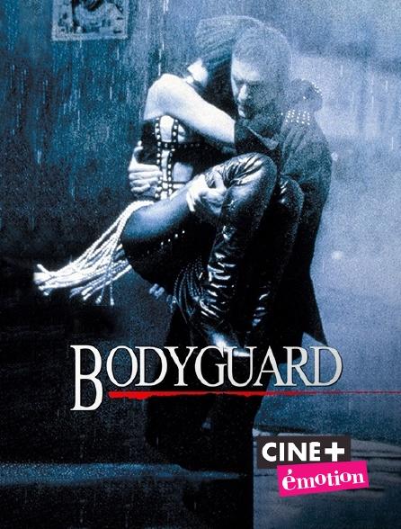 Ciné+ Emotion - Bodyguard
