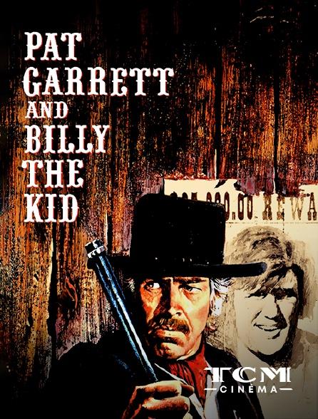 TCM Cinéma - Pat Garrett et Billy le Kid