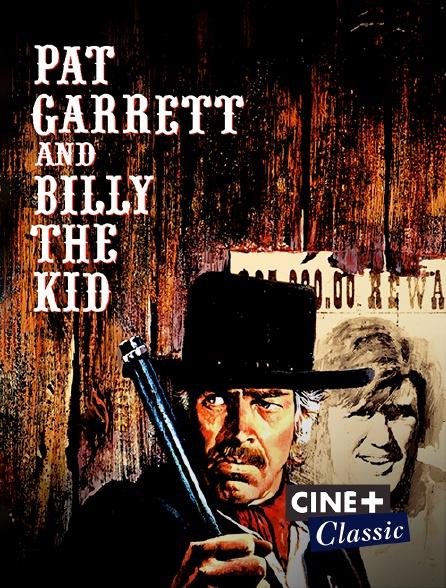 Ciné+ Classic - Pat Garrett et Billy le Kid