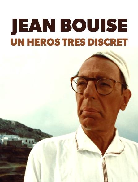 Jean Bouise, un héros très discret