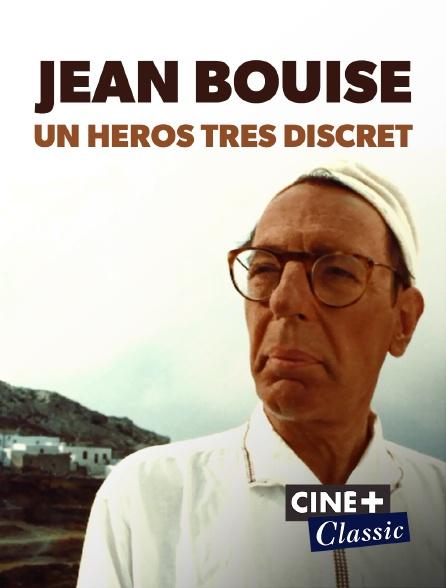 Ciné+ Classic - Jean Bouise, un héros très discret