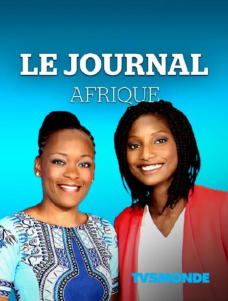 TV5MONDE - TV5MONDE, le journal Afrique