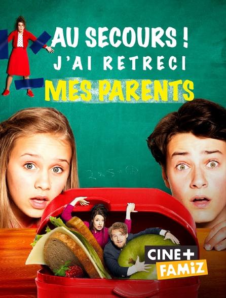 Ciné+ Famiz - Au secours ! J'ai rétréci mes parents
