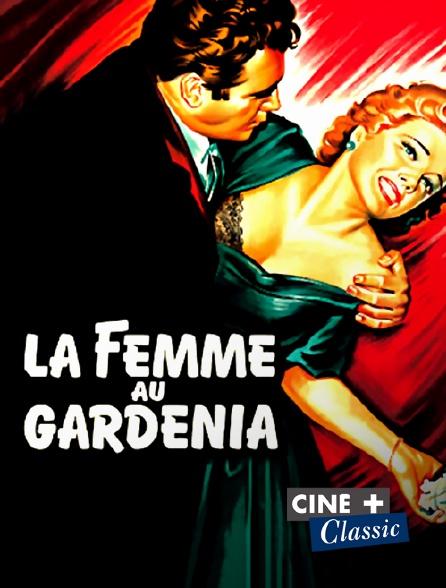 Ciné+ Classic - La femme au gardénia