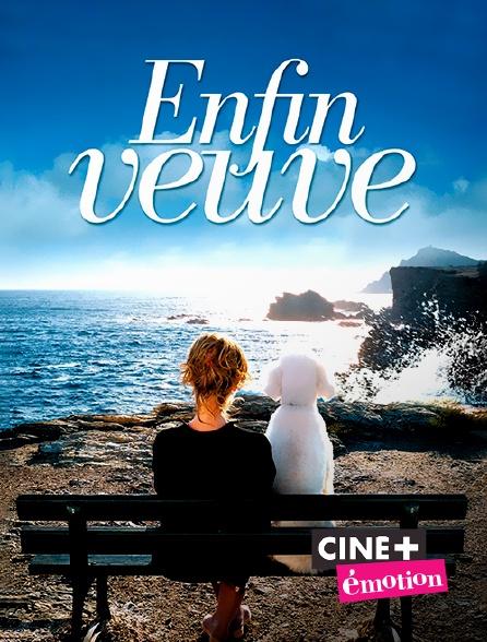 Ciné+ Emotion - Enfin veuve