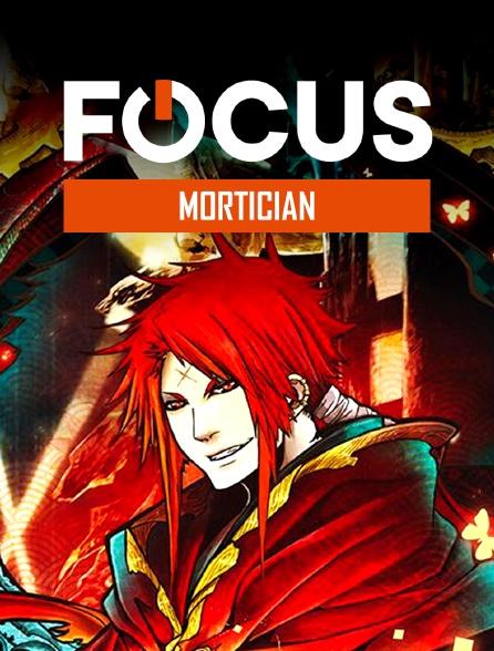 Focus - Mortician