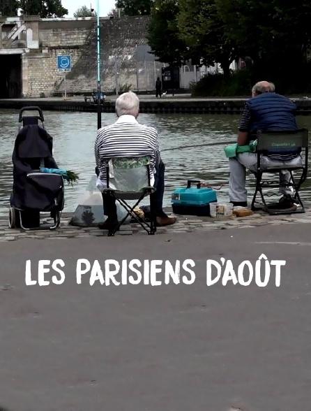 Les Parisiens d'août