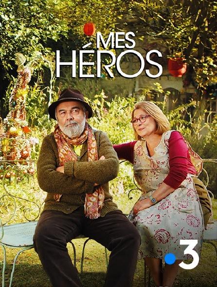 France 3 - Mes héros