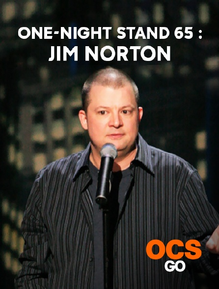 OCS Go - One-Night Stand 65 : Jim Norton