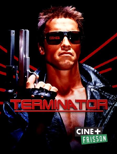 Ciné+ Frisson - Terminator