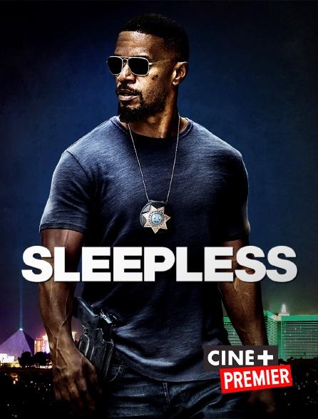Ciné+ Premier - Sleepless