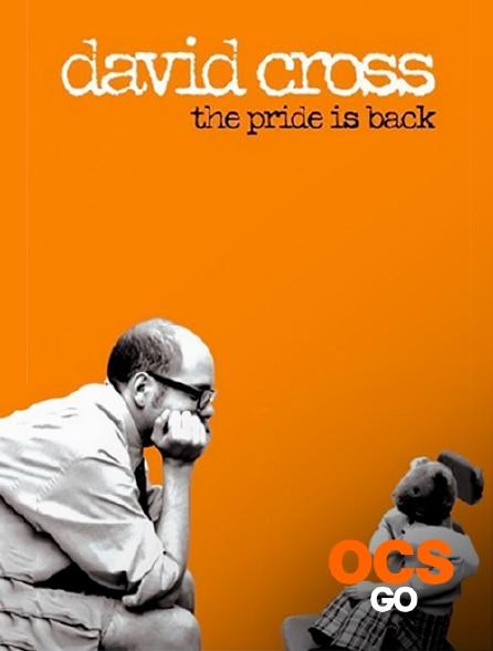 OCS Go - David Cross : The Pride is Back
