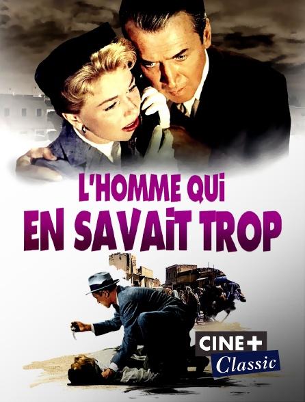 Ciné+ Classic - L'homme qui en savait trop